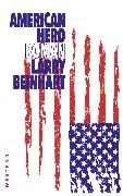 Cover-Bild zu Beinhart, Larry: American Hero (eBook)
