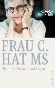 Cover-Bild zu Hontschik, Claudia: Frau C. hat MS (eBook)