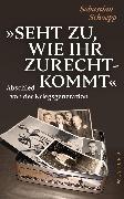 Cover-Bild zu Schoepp, Sebastian: Seht zu, wie ihr zurechtkommt (eBook)