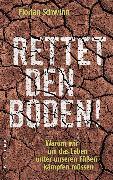 Cover-Bild zu Schwinn, Florian: Rettet den Boden! (eBook)