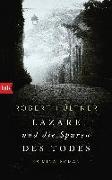 Cover-Bild zu Hültner, Robert: Lazare und die Spuren des Todes
