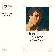 Cover-Bild zu In Liebe dein Karl von Noll, Ingrid