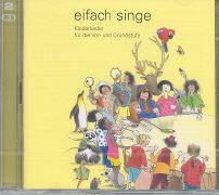 Cover-Bild zu Bosshart, Edith: Eifach singe - Kinderlieder