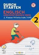 Cover-Bild zu Durchstarten Englisch 2. Klasse Mittelschule/AHS Hörverständnis üben