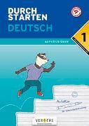 Cover-Bild zu Durchstarten Deutsch 1. Klasse Mittelschule/AHS Aufsätze üben von Blieberger, Gernot
