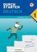 Cover-Bild zu Durchstarten Deutsch 1. Klasse Mittelschule/AHS Grammatik üben von Blieberger, Gernot