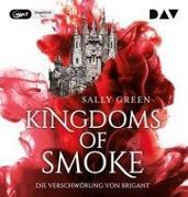 Cover-Bild zu Kingdoms of Smoke - Teil 1: Die Verschwörung von Brigant