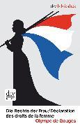Cover-Bild zu de Gouges, Olympe: Die Rechte der Frau /Déclaration des droits de la femme (eBook)