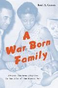 Cover-Bild zu Graves, Kori A.: A War Born Family (eBook)