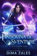 Cover-Bild zu Zales, Dima: L'Indovina di Sventure (La serie di Sasha Urban, #2) (eBook)