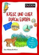 Cover-Bild zu Duden Minis (Band 21) - Kreuz und quer durch Europa von Dudenredaktion