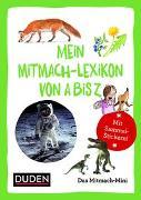 Cover-Bild zu Duden Minis (Band 12) - Mein Mitmach-Lexikon von A bis Z / VE 3 von Eck, Janine