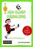 Cover-Bild zu Duden Minis (Band 16) - Mein kleiner Fussballspaß / VE 3 von Weller-Essers, Andrea