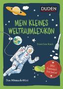 Cover-Bild zu Duden Minis (Band 36) - Mein kleines Weltraumlexikon von Weller-Essers, Andrea