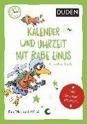 Cover-Bild zu Duden Minis (Band 17) - Kalender und Uhrzeit mit Rabe Linus von Raab, Dorothee