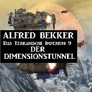 Cover-Bild zu Bekker, Alfred: Das Terranische Imperium 9 - Der Dimensionstunnel (Audio Download)