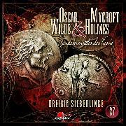 Cover-Bild zu Maas, Jonas: Oscar Wilde & Mycroft Holmes, Sonderermittler der Krone, Folge 27: Dreißig Silberlinge (Audio Download)