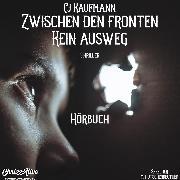 Cover-Bild zu kaufmann, Cj: Zwischen den Fronten (Audio Download)