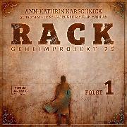 Cover-Bild zu Karschnick, Ann-Kathrin: Rack - Geheimprojekt 25, Folge 1 (ungekürzt) (Audio Download)