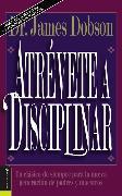 Cover-Bild zu Dobson, James C.: Atrévete a disciplinar (nueva edición)