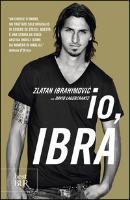 Cover-Bild zu Ibrahimovic, Zlatan: Io, Ibra