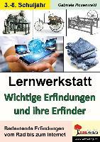 Cover-Bild zu Lernwerkstatt Wichtige Erfindungen und ihre Erfinder von Rosenwald, Gabriela