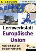 Cover-Bild zu Lernwerkstatt Europäische Union von Rosenwald, Gabriela