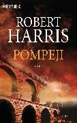 Cover-Bild zu Harris, Robert: Pompeji (eBook)