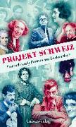Cover-Bild zu Projekt Schweiz von Howald, Stefan (Hrsg.)