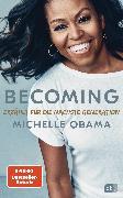 Cover-Bild zu Obama, Michelle: BECOMING - Erzählt für die nächste Generation (eBook)