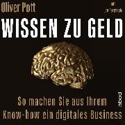 Cover-Bild zu Bargfrede, Jan: Wissen zu Geld (Audio Download)