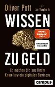 Cover-Bild zu Pott, Oliver: Wissen zu Geld (eBook)