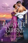 Cover-Bild zu Heiress Gone Wild (eBook) von Guhrke, Laura Lee
