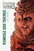 Cover-Bild zu Cole, Stephen: Doctor Who Monster-Edition 5: Stachel der Zygonen (eBook)
