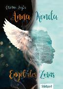 Cover-Bild zu Ziegler, Christine: Anna Konda - Engel des Zorns (Band 1. der spannenden Romantasy-Trilogie) (eBook)
