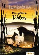Cover-Bild zu Krabbe, Ina: Funkelsee - Das goldene Fohlen (Band 3) (eBook)