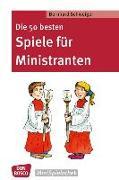 Cover-Bild zu Die 50 besten Spiele für Ministranten von Schweiger, Bernhard