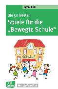 """Cover-Bild zu Die 50 besten Spiele für die """"Bewegte Schule"""" - eBook (eBook) von Boos, Agnes"""