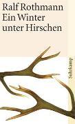 Cover-Bild zu Rothmann, Ralf: Ein Winter unter Hirschen