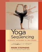 Cover-Bild zu Stephens, Mark: Yoga Sequencing
