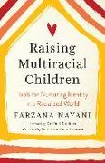Cover-Bild zu Nayani, Farzana: Raising Multiracial Children