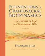 Cover-Bild zu Sills, Franklyn: Foundations in Craniosacral Biodynamics, Volume One