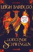 Cover-Bild zu Bardugo, Leigh: Lodernde Schwingen