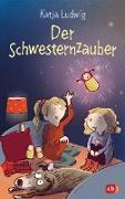 Cover-Bild zu Ludwig, Katja: Der Schwesternzauber (eBook)