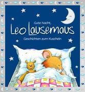 Cover-Bild zu Witt, Sophia: Gute Nacht, Leo Lausemaus