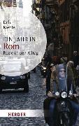 Cover-Bild zu Kienle, Dela: Ein Jahr in Rom (eBook)
