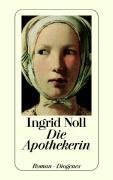 Cover-Bild zu Die Apothekerin von Noll, Ingrid