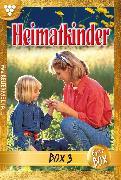 Cover-Bild zu Heimatkinder Jubiläumsbox 3 - Heimatroman (eBook) von Autoren, Diverse