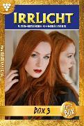 Cover-Bild zu Irrlicht Jubiläumsbox 3 - Mystikroman (eBook) von Autoren, Diverse