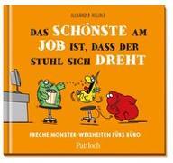 Cover-Bild zu Das Schönste am Job ist, dass der Stuhl sich dreht von Holzach, Alexander (Illustr.)